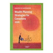 Wealth Planning Strategies for Canadians 2009