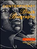 4: Contemporary Black Biography: Profiles from the International Black Community