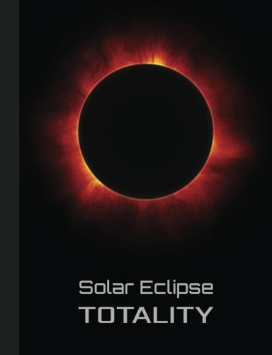 Download Solar Eclipse Totality Composition Book, Wide Ruled: 100 sheets / 200 pages, 7.44 x 9.69 inches PDF