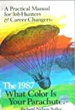 What Color Is Your Parachute? 1987, Richard Nelson Bolles, 0898151767