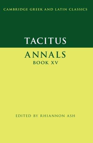 Tacitus: Annals Book XV (Cambridge Greek and Latin Classics)