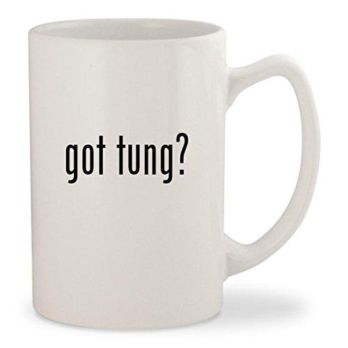 got tung? - White 14oz Ceramic Statesman Coffee Mug Cup Rejuv Oil