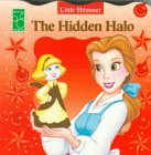 img - for The Hidden Halo (Roly Poly Little Shimmer) book / textbook / text book