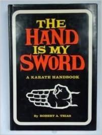 Hand Is My Sword: A  Karate Handbook