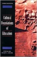 Cultural Foundations of Education (3rd, 01) by Pai, Young - Adler, Susan A [Paperback (2000)]