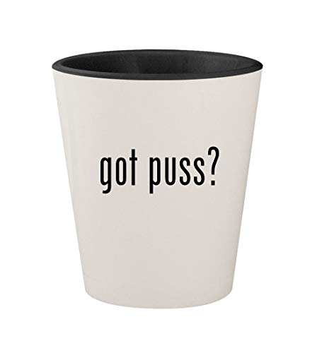 got puss? - Ceramic White Outer & Black Inner 1.5oz Shot Glass ()