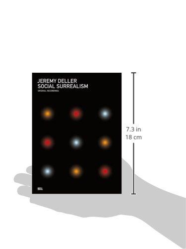 Jeremy Deller: Social Surrealism