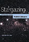 Stargazing 2ed: Astronomy without a Telescope