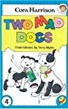 Two Mad Dogs, Cora Harrison, 1901737446