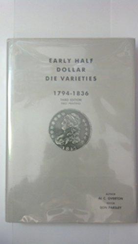 Early Half Dollar Die Varieties 1794 - 1836, Revised Edition