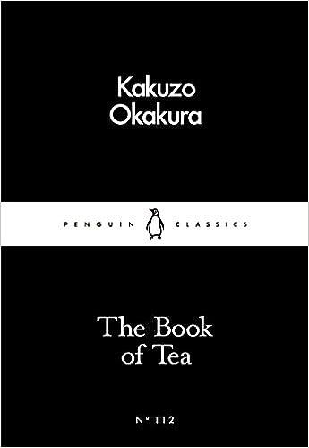 The Book Of Tea por Kakuzo Okakura epub