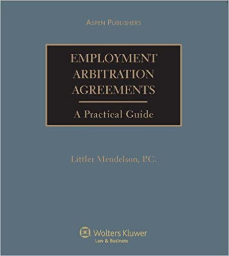 Employment Arbitration Law And Practice Pc Littler Mendelson