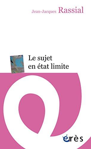Le sujet en état limite (Erès poche) (French Edition) by [RASSIAL