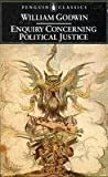 Enquiry Concerning Political Justice and Its Influence on Modern Morals and Happiness, William Godwin, 0140400303