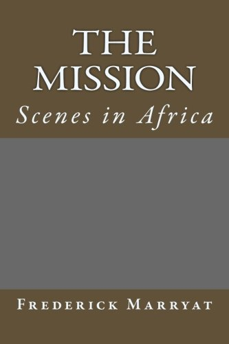 The Mission: Scenes in Africa