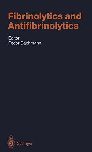 Fibrinolytics and Antifibrinolytics (Handbook of Experimental Pharmacology)