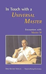 In Touch with a Universal Master: Encounters with Master M