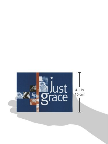 Just Grace: (the booklet for Evangelism Explosion)