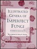 Illustrated Genera of Imperfect Fungi, Barnett, H. L. and Hunter, Barry B., 0890541922
