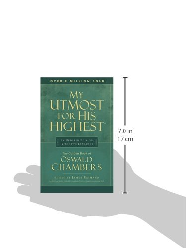 My Utmost for His Highest: An Updated Edition in Today's Language by Discovery House Publishers