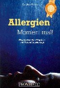 Allergien - Moment mal!: Ein ganzheitliches Diagnose- und Behandlungskonzept