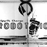 Depth Charge - Robotomo - D.C. Recordings - DC44