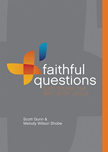 Faithful questions exploring the way with jesus kindle edition by faithful questions exploring the way with jesus by wilson shobe melody gunn fandeluxe Image collections