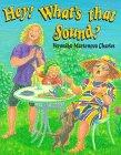 Hey! What's That Sound?, Veronika Martenova Charles, 0773757023
