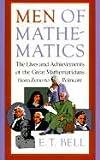 Men of Mathematics, E. T. Bell, 0833500228