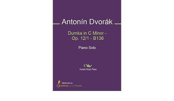 Dumka in C Minor - Op. 12/1 - B136