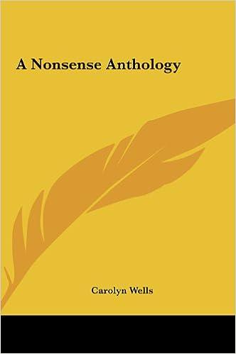 A Nonsense Anthology a Nonsense Anthology