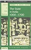 The State of India, 1000-1700 9780195642674