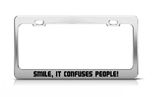 Smile, It Confuses People! Entertaining Fun Car Accessories Tag License Plate Frame License Tag Holder