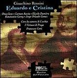 Rossini - Eduardo e Cristina / Jara · Acosta · Dumitru · Gorny · J.O. Gomez · I Virtuosi di Praga· F. Corti