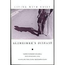 Living With Grief: Alzheimer's Disease