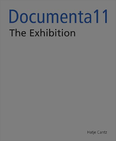 Documenta11_Plattform5: The Exhibition