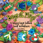Bugs at Play, Sue Whiting, 1740472195