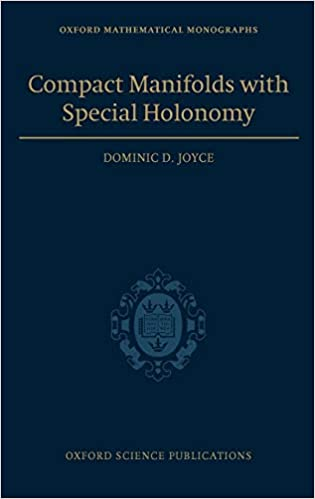 Compact Manifolds with Special Holonomy (Oxford Mathematical ...