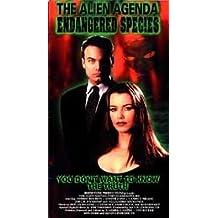 Alien Agenda: Endangered Species