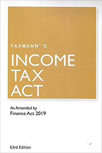Income Tax Act-As Amended by Finance Act 2019 (63rd Edition 2019)