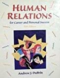 Human Relations for Career and Personal Success 9780139246630