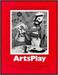 Book Arts Play: Creative Activities in Art, Music, Dance, and Drama for Young Children by Leon Burton (1981-01-30)