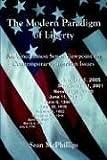 The Modern Paradigm of Liberty, Sean McPhillips, 1414026889
