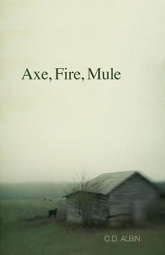 Axe, Fire, Mule