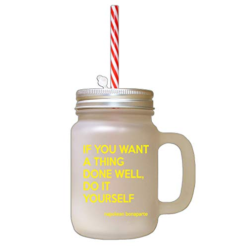 Style In Print Yellow If You Want A Thing Done Well, Do It Yourself Frosted Glass Mason Jar with Straw