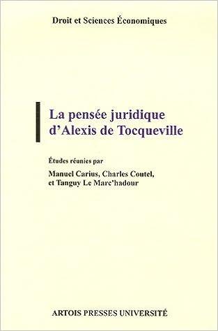 Télécharger en ligne La pensée juridique d'Alexis de Tocqueville pdf, epub ebook