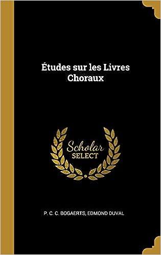 Descargar Con Mejortorrent études Sur Les Livres Choraux Kindle A PDF