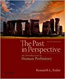 The Past in Perspective: An Introduction to Human Prehistory 5th (fifth) edition Text Only