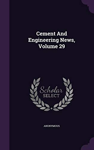 Cement And Engineering News, Volume 29 ()