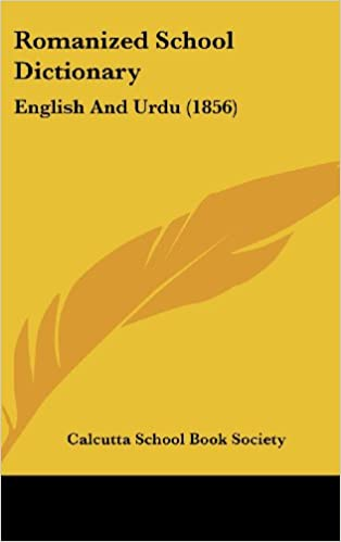 Romanized School Dictionary: English And Urdu (1856)